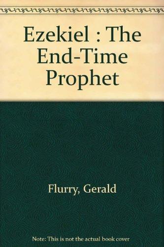 Ezekiel The End-Time Prophet PDF