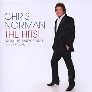 Chris Norman,The Hits! From His Smokie And Solo Years.