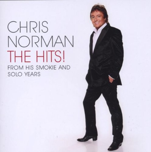 Chris Norman - The Hits (Smokie Solo) - Zortam Music