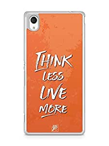 YuBingo Think Less. Live More Designer Mobile Case Back Cover for Sony Xperia M4