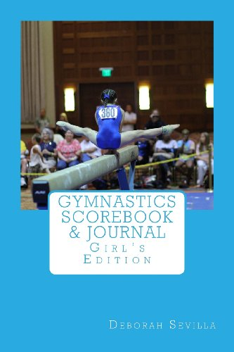 Gymnastics Scorebook & Journal: Girl\'s Edition
