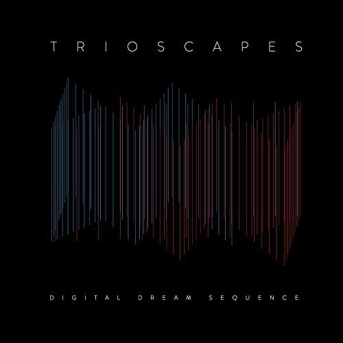 Digital Dream Sequence by TRIOSCAPES (2014-08-19)