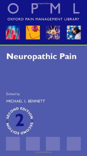 Neuropathic Pain (Oxford Pain Management Library Series)
