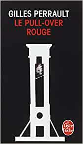 Amazon.fr - Le Pull-over rouge - Gilles Perrault - Livres