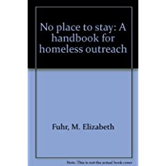 No Place to Stay: A Handbook for Homeless Outreach