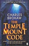 img - for [(The Temple Mount Code : A Thomas Lourds Thriller)] [By (author) Charles Brokaw] published on (July, 2011) book / textbook / text book