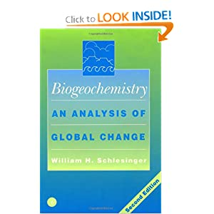 Biogeochemistry, : An Analysis of Global Change  by William H. Schlesinger