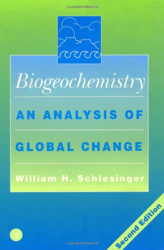 Biogeochemistry, Second Edition: An Analysis of Global...