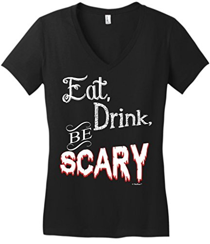 Eat Drink Be Scary Halloween Party Juniors Vneck