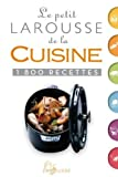 """Afficher """"Le Petit Larousse de la cuisine"""""""