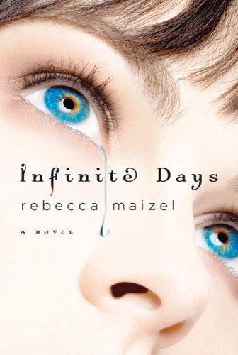 Review: Infinite Days by Rebecca Maizel