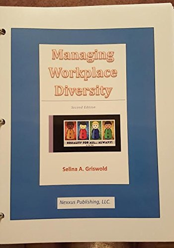 managing workplace diversity Michàlle e mor barak's managing diversity: toward a globally inclusive workplace (4th edition) is the go-to-book for people who want to study diversity management.