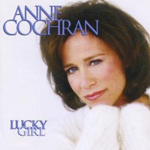 Lucky Girl, Anne Cochran