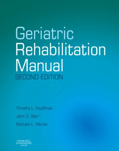Geriatric Rehabilitation Manual, 2nd Edition