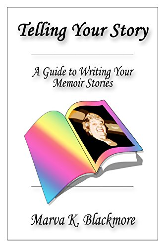 telling-your-story-a-guide-to-writing-your-memoir-stories