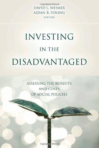Investing In The Disadvantaged: Assessing The Benefits And Costs Of Social Policies (American Governance And Public Policy Series)