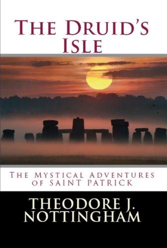 The Druid's Isle: The Mystical Adventures of Saint Patrick
