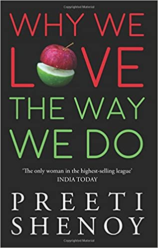 All Preeti Shenoy Books List : Why We Love The Way We Do