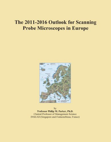 The 2011-2016 Outlook For Scanning Probe Microscopes In Europe