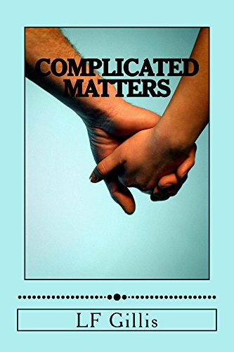 Book: Complicated Matters by LF Gillis