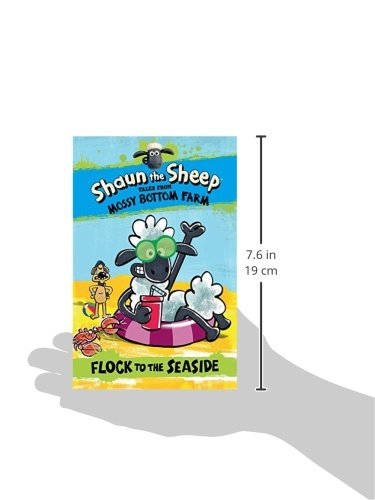 Shaun The Sheep. Flock To The Seaside (Shaun the Sheep Tales from Mossy Bottom Farm)