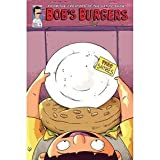 img - for BOB'S BURGERS #1 Second Printing Variant Cover!!! book / textbook / text book