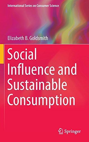 Social Influence and Sustainable Consumption (International Series on Consumer Science)
