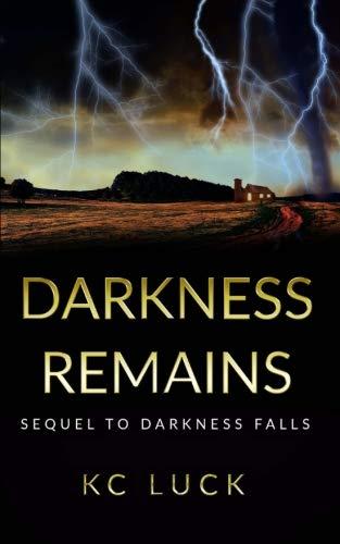 Darkness Remains [Luck, KC] (Tapa Blanda)
