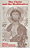 The Christ and the Bodhisattva (8170303230) by Donald S Lopez
