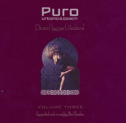 Puro Desert Lounge Weekend Vol.3