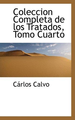 Coleccion Completa de los Tratados, Tomo Cuarto