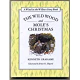 The Wild Wood and Mole's Christmas (A Wind in the Willows Story Book)by Kenneth Grahame