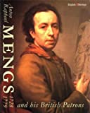 img - for Anton Raphael Mengs 1728-1779 and His British Patrons (English Heritage) book / textbook / text book