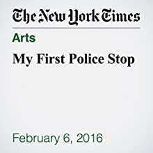 My First Police Stop Other by Hanif Willis Abdurraqib Narrated by Kristi Burns