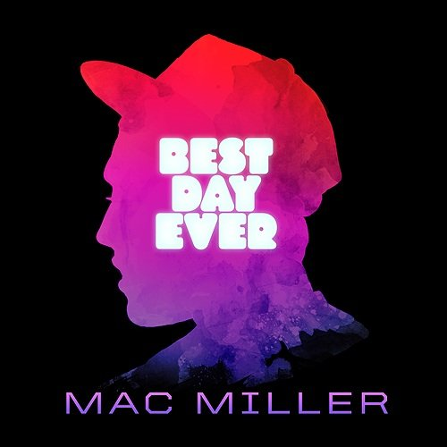 MAC MILLER PRESENTS BEST DAY EVER (MIXTAPE)