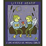 img - for Little Heart GN A Comic Anthology for Marriage Equality (Volume 1) book / textbook / text book