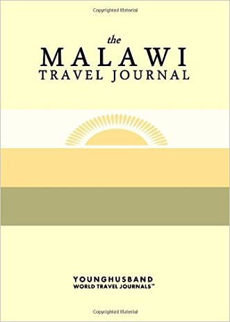The Malawi Travel Journal written by Younghusband World Travel Journals