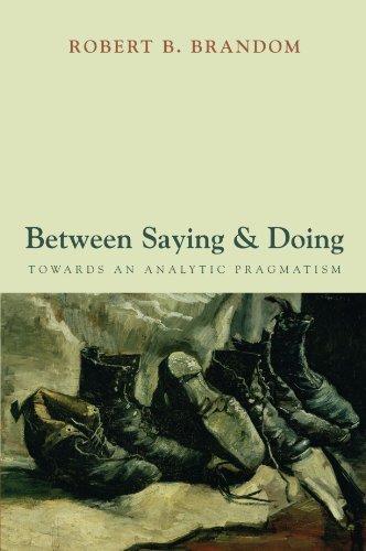 Between Saying and Doing: Towards an Analytic Pragmatism