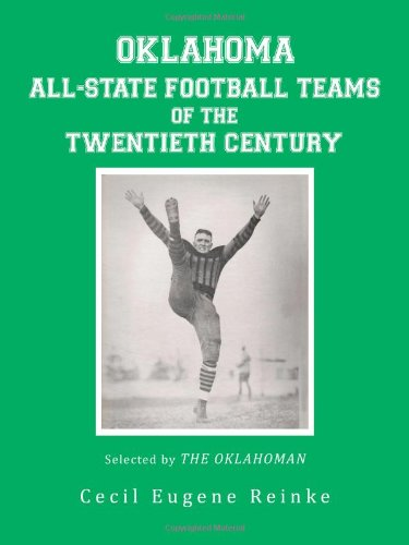 Oklahoma All-State Football Teams of the Twentieth Century, Selected by the Oklahoman