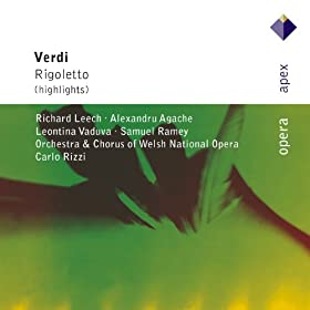 Verdi : Rigoletto [Highlights] - Apex