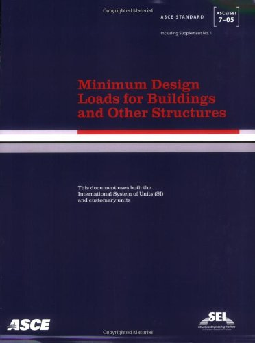 SEI/ASCE 7-05: Minimum Design Loads for Buildings and Other Structures - American Society of Civil Engineers (ASCE) - IC-9002S05 - ISBN: 0784408092 - ISBN-13: 9780784408094