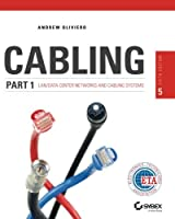 Cabling Part 1: LAN Networks and Cabling Systems, 5th Edition Front Cover