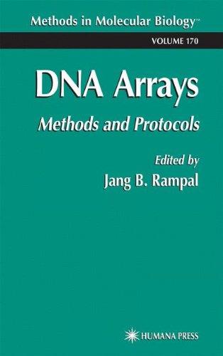 Dna Arrays: Methods And Protocols (Methods In Molecular Biology)