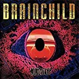 Mindwarp by Brainchild Extra tracks, Limited Edition, Original recording reissued edition (2008) Audio CD
