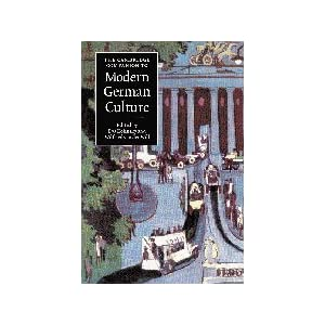 The Cambridge Companion to Modern German Culture (Cambridge Companions to Culture)