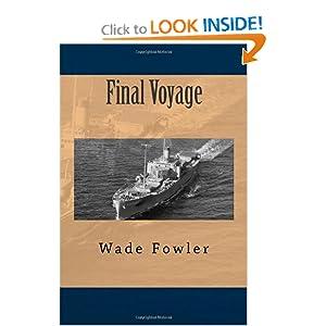 Final Voyage Wade Fowler