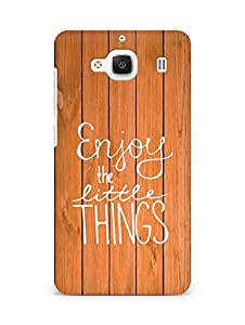 AMEZ enjoy the little things Back Cover For Xiaomi Redmi 2 Prime