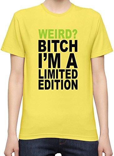 Weird Bitch I'm A Limited Edition Slogan T-Shirt per Donne XX-Large