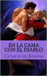 En la cama con el diablo: Romántica erótica (Spanish