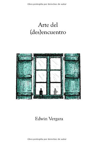 Arte del (des)encuentro  [Vergara, Edwin] (Tapa Blanda)
